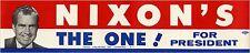 1968 Campaign Richard NIXON'S THE ONE! for President Bumper Sticker (4786)