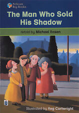 The Man Who Sold His Shadow (Pelican Big Books) by Rosen, Michael
