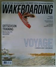 "WAKEBOARDING Magazine March 2014 ""VOYAGE 3 Weeks and 1,000 Miles"" NEW"