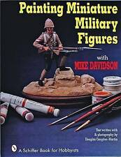 Painting Miniature Military Figures (Schiffer Book for Hobbyists), Acceptable, D
