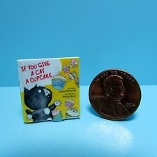 Dollhouse Miniature Replica of Book If You Give a Cat a Cupcake ~ B089