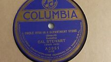 Cal Stewart - 78rpm single 10-inch – Columbia #A3851  Uncle Josh in a Dept Store
