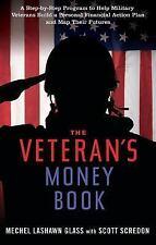 The Veteran's Money Book: A Step-by-Step Program to Help Military Vete-ExLibrary