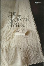 The Great American ARAN Afghan Knitting Instruction Pattern Book XRX Knitter's