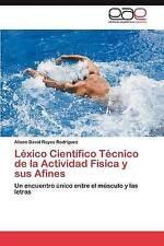Léxico Científico Técnico de la Actividad Física y sus Afines: Un encuentro únic