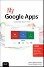 My... Ser.: My Google Apps by Sherry Kinkoph Gunter and Patrice-Anne Rutledge...