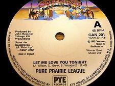 "Pure Prairie League-deja que te amo esta noche Vinilo De 7"""