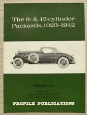 The 8 & 12 CYLINDER PACKARDS, 1923-1942 Car Profile Publications Book No 94