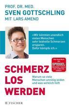 Schmerz Los Werden von Lars Amend und Sven Gottschling (2017, Taschenbuch)
