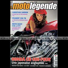 MOTO LEGENDE N°149-b HONDA CB 400 FOUR DERNY GUZZI V35 V50 V65 V75 PEUGEOT 356