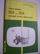 VINTAGE JOHN DEERE OPERATORS MANUAL - #10 A & 20 A -  3 PT HITCH SPRAYER