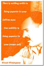 """Ernest Hemingway presupuesto impresión arte Foto Afiche Regalo """"su antigua Self"""""""