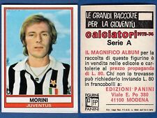 FIGURINA CALCIATORI PANINI 1973/74 - NUOVA/NEW N.166 MORINI - JUVENTUS