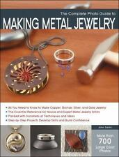 The Complete Photo Guide to Making Metal Jewelry~All Techniques Step-by-Step~NEW