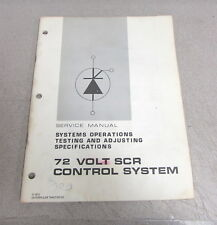 Caterpillar Cat 72 Volt SCR Control System Service Repair Manual Testing 1972