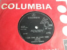 """HERMAN'S HERMITS - I CAN TAKE OR LEAVE YOUR LOVING - COLUMBIA 7"""""""