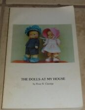The Dolls At My House Rosa N. Claridge SIGNED