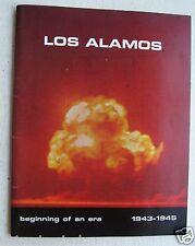 Los Alamos Beginning Of An Era 1943/1945   c1979