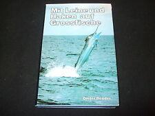 Dieter Binder - Mit Leine und Haken auf Grossfische -  gebunden