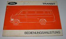 Betriebsanleitung Ford Transit II Bedienungsanleitung Handbuch Februar 1975!