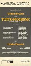 Tutto per il bene Luigi Pirandello Udine 1981 Locandina Giulio Bosetti