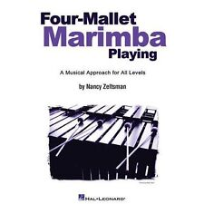 Four-Mallet Marimba Playing: A Musical Approach for All Levels by Zeltsman, Nanc