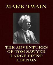 Adventures of Tom Sawyer - Large Print Edition: By Twain, Mark
