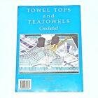 CROCHETED Towel Tops And Teatowels - Crochet  Magazine