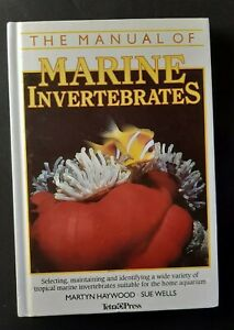 The Manual Of Marine Invertebrates by Haywood & Wells Saltwater Aquarium