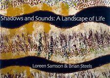 Loreen Samson & Brian Steels SHADOWS & SOUNDS aboriginal art western australia