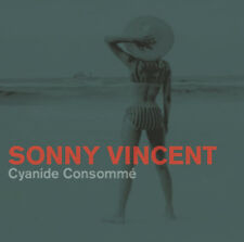 "Sonny Vincent ""Cyanide Consomme"" LP Testors, punk, Big Neck Records, Stooges"