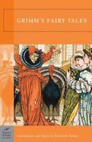 Grimm's Fairy Tales (Barnes & Noble Classics) by Grimm, Jacob, Grimm, Wilhelm,