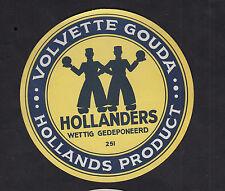 Ancienne  étiquette Fromage  Hollande  BN10400 Volvette Gouda