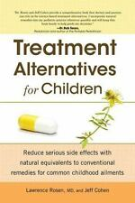 Treatment Alternatives for Children, Cohen, Jeff, Rosen, Dr. Lawrence, Good Cond