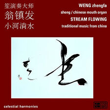 STREAM FLOWING: TRADITIONAL MUSIC FROM CHINA—WENG ZHENFA / FU RENCHANG