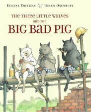 Three Little Wolves and the Big Bad Pig (Brand New Paperback) Eugene Trivizas