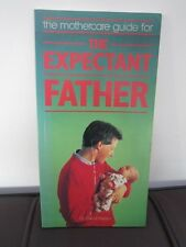 THE MOTHERCARE GUIDE FOR THE EXPECTANT FATHER - DR DAVID HASLAM