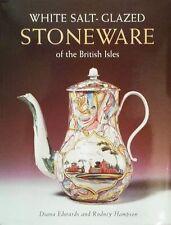 BOOK/LIVRE/BOEK/BUCH : WHITE SALT-GLAZED STONEWARE BRITISH ISLES  WEDGWOOD,DERBY