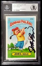 "JOHN POUND Signed 1986 Garbage Pail Kids ""JOEL HOLE"" BAS SLABBED"