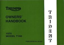Triumph Handbook T160 750 Trident UK 1975 Motorcycle Manual Booklet