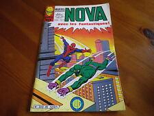 NOVA n° 45 de 1981 SPIDER MAN - SPIDER WOMAN - LES FANTASTIQUES TBE comme neuf.