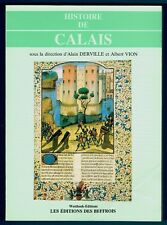 Histoire de Calais, ville du Nord Pas de Calais, illustré, Derville, Vion