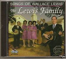 """THE LEWIS FAMILY, CD """"SONGS OF WALLACE LEWIS, SEALED"""