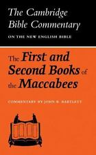 The First and Second Books of the Maccabees (Cambridge Bible Commentaries on the