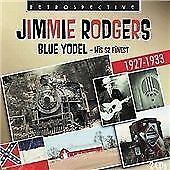 Jimmie Rodgers - Blue Yodel (His 52 Finest, 2008)
