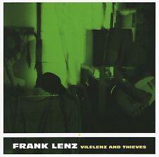 Vilelenz and Thieves by Frank Lenz (CD, 2006, Hidden Agenda Records) (23)