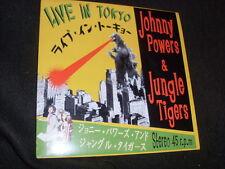 "7"" Sgl.- JOHNNY POWERS & JUNGLE TIGERS - Live in Tokyo- Geisha Rec. (2008 JAPAN)"
