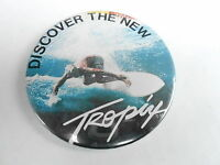 "VINTAGE 3"" PROMO PINBACK BUTTON #98-029 -  DISCOVER THE NEW TROPICS - SURFING"