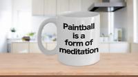 Paintball Mug White Coffee Cup Funny Gift for Baller Player Champion Meditation