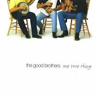 The Good Brothers - One True Thing [CD]